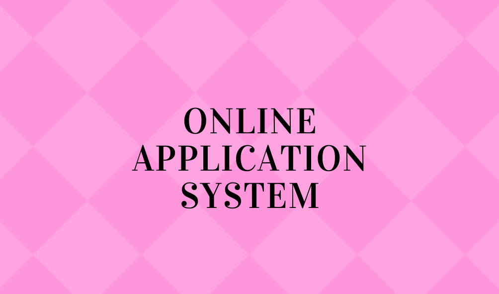 Online Application System(Open new window)